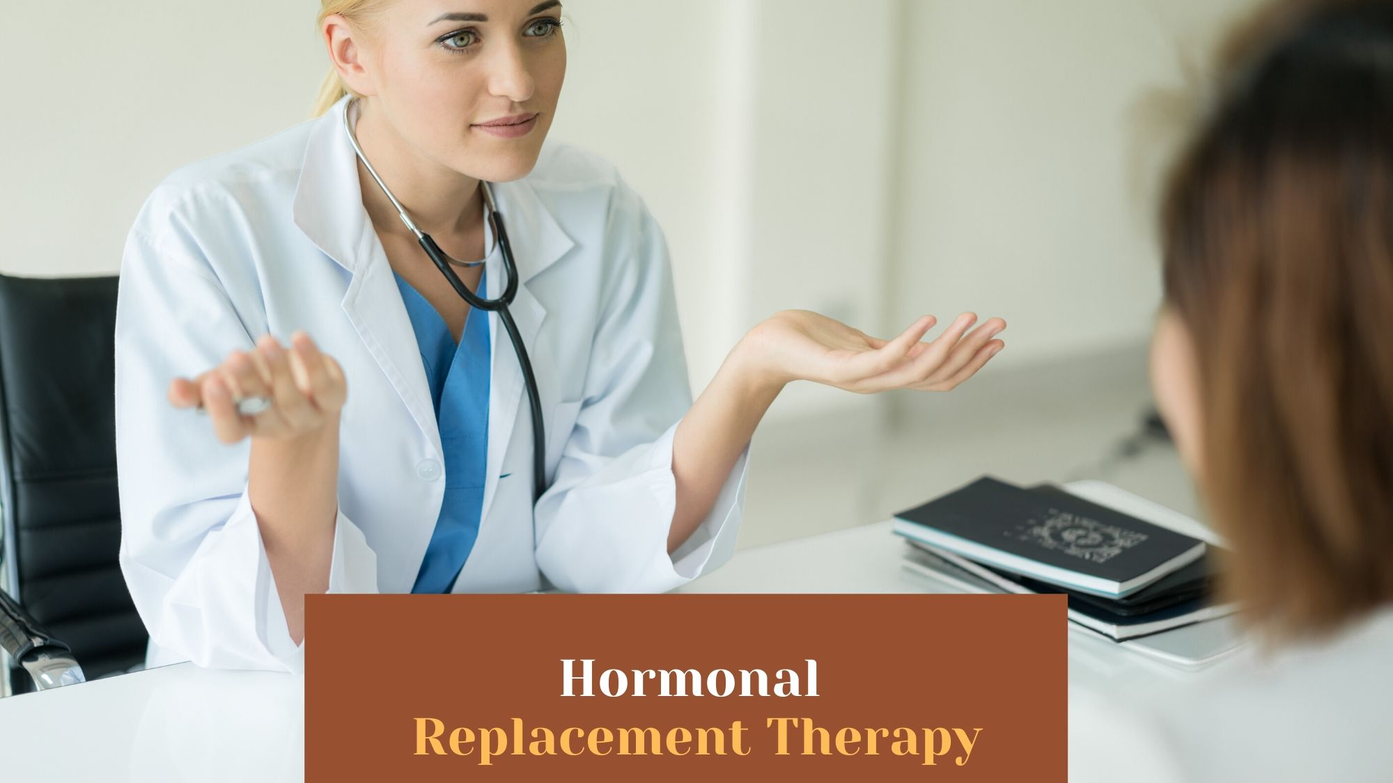 Everything You Should Know about Hormonal Replacement Therapy