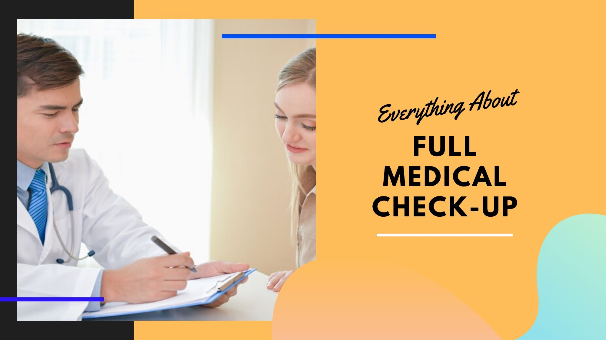 Full Medical Check Up