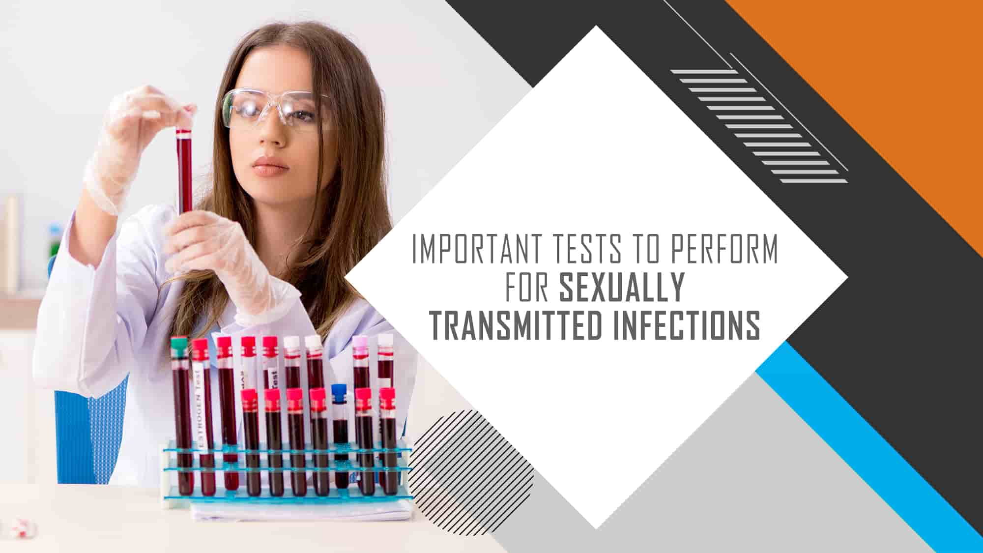 Important Tests to Perform for Sexually Transmitted Infections